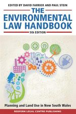 The Environmental Law Handbook : Planning and Land Use in NSW - Farrier