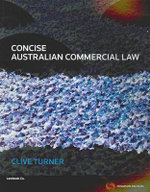 Concise Australian Commercial Law : POCKETBOOKS - Clive Turner