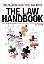 The Law Handbook : Your Practical Guide to the Law in New South Wales - Redfern Legal Centre Publishing
