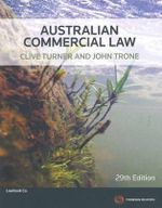 Australian Commercial Law : 29th Edition - Clive Turner