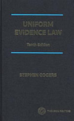 Uniform Evidence Law - Stephen Odgers