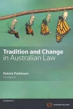 Tradition and Change in Australian Law : 5th Edition - Patrick Parkinson