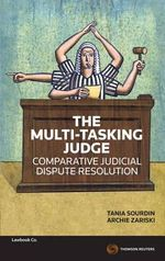 The Multi-tasking Judge : Comparative Judicial Dispute Resolution