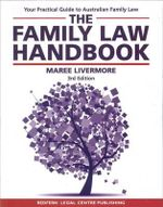 The Family Law Handbook - Maree Livermore