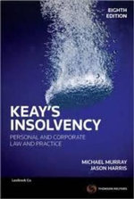 Keay's Insolvency : Personal and Corporate Law and Practice - 8th Edition - Michael Murray