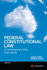 Federal Constitutional Law: A Contemporary View : 4th Edition - Sarah Joseph