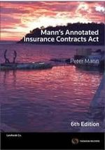 Mann's Annotated Insurance Contracts Act  : 6th Edition - Peter Mann
