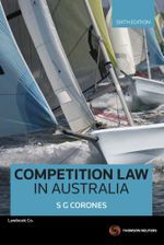 Competition Law in Australia - Stephen Corones