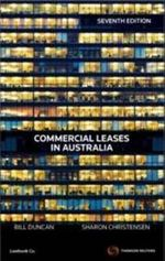 Commercial Leases in Australia  : 7th Edition - Bill Duncan, Sharon Christensen