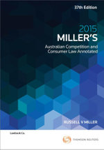 Miller's Australian Competition and Consumer Law Annotated 2015
