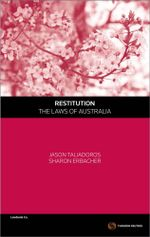 Restitution - the Laws of Australia - Jason Taliadoros