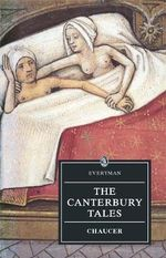 The Canterbury Tales : Chaucer : Canterbury Tales - Geoffrey Chaucer