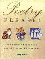 Poetry Please! : Selected Poems from the BBC Radio 4 Programme