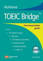 Achieve TOEIC Bridge : Test Preparation Guide - Renald Rilcy