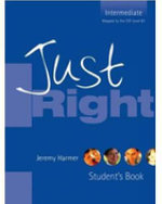 Just Right - Intermediate : Level 2 - Jeremy Harmer