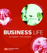 English For Business Life Intermediate - Self-Study Guide : Intermediate Level - Ian Badger