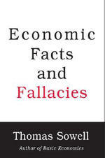 Economic Facts and Fallacies : A History - Thomas Sowell