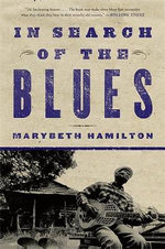 In Search of the Blues - Marybeth Hamilton