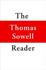 Thomas Sowell Reader - Thomas Sowell