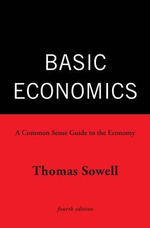 Basic Economics : A Common Sense Guide to the Economy - Thomas Sowell
