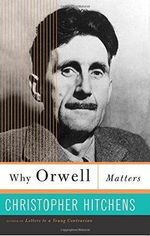 Why Orwell Matters : Mother Teresa in Theory and Practice - Christopher Hitchens
