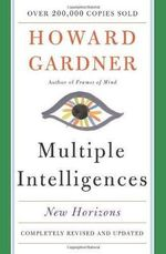 Multiple Intelligences : New Horizons in Theory and Practice - Howard Gardner