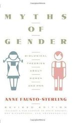Myths of Gender : Biological Theories About Men and Women - Anne Fausto-Sterling