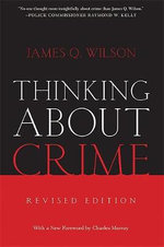 Thinking About Crime : The Epidemiology of Mass Incarceration in America - D.I. Wilson