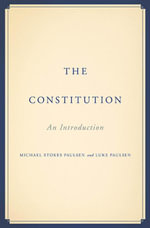 The Constitution : An Introduction - Michael Stokes Paulsen