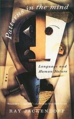 Patterns in the Mind : Language and Human Nature - Ray Jackendoff