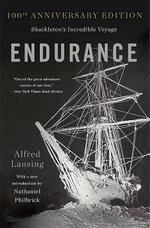 Endurance : Shackleton's Incredible Voyage - Alfred Lansing