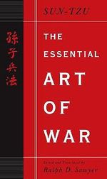 The Essential Art of War : Penguin Classics Deluxe Edition - Sun Tzu