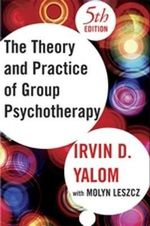 The Theory and Practice of Group Psychotherapy - Irvin D. Yalom