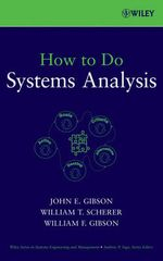 How to Do Systems Analysis : Wiley Series in Systems Engineering and Management - William T. Scherer