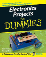 Electronics Projects For Dummies : For Dummies - Earl Boysen