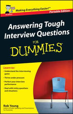 Answering Tough Interview Questions For Dummies :  For Dummies - Rob Yeung
