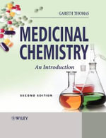 Medicinal Chemistry : An Introduction - Dr. Gareth Thomas