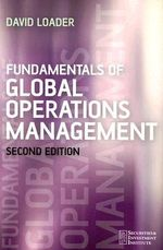 Fundamentals of Global Operations Management : Securities Institute - David Loader