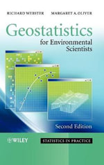 Geostatistics for Environmental Scientists : Statistics in Practice - Richard Webster