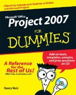 Microsoft Office Project 2007 For Dummies : For Dummies (Lifestyles Paperback) - Nancy C. Muir