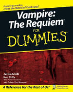 Vampire : The Requiem for Dummies - Justin Achilli