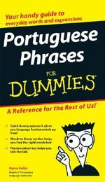 Portuguese Phrases For Dummies - Karen Keller