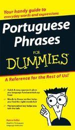 Portuguese Phrases For Dummies : For Dummies (Lifestyles Paperback) - Karen Keller