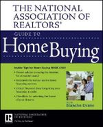 The National Association of Realtors Guide to Home Buying - National Association of Realtors (NAR)