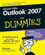 Outlook 2007 For Dummies : For Dummies (Lifestyles Paperback) - Bill Dyszel