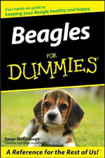 Beagles For Dummies : For Dummies - Susan McCullough