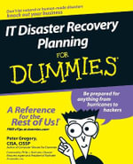 IT Disaster Recovery Planning For Dummies : For Dummies (Lifestyles Paperback) - Peter H. Gregory