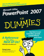 PowerPoint 2007 For Dummies : For Dummies (Lifestyles Paperback) - Doug Lowe