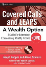 Covered Calls and LEAPS : A Wealth Option - Joseph R. Hooper