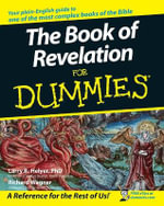 The Book Of Revelation For Dummies : For Dummies (Lifestyles Paperback) - Richard Wagner